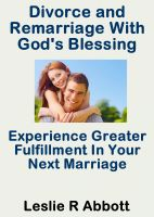 Cover for 'Divorce and Remarriage With God's Blessing'