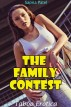 The Family Contest (Taboo Erotica) by Sapna Patel