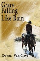 Cover for 'Grace Falling Like Rain'