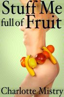 Cover for 'Stuff Me Full of Fruit'