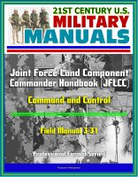 Cover for '21st Century U.S. Military Manuals: Joint Force Land Component Commander Handbook (JFLCC) - Field Manual 3-31 - Command and Control (Professional Format Series)'