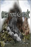 Cover for 'Mere Mortals' Magic'