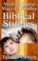 Cover for 'Teacher's Edition Biblical Studies'