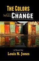 Cover for 'The Colors Will Change'