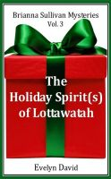 Cover for 'The Holiday Spirit(s) of Lottawatah'