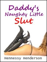 Cover for 'Daddy's Naughty Little Slut'