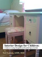 Cover for 'Interior Design for Children:  A Guide to Creating Thoughtful and Beautiful Spaces for Kids'