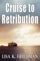 Cover for 'Cruise to Retribution'