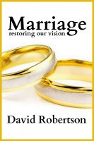 Cover for 'Marriage: Restoring Our Vision'