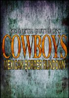 Cover for 'Cowboys: Mexican Border Rundown'