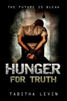 Cover for 'Hunger For Truth: A Short Story'
