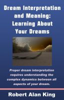 Cover for 'Dream Interpretation and Meaning: Learning About Your Dreams'