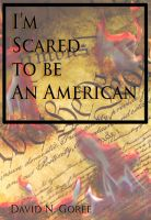 Cover for 'Scared to Be An American'
