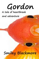 Cover for 'Gordon: A tale of heartbreak and adventure'