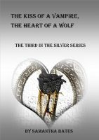 Cover for 'The Kiss of a Vampire, the Heart of a Wolf'