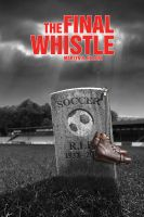 Cover for 'The Final Whistle'