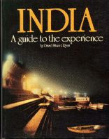 Cover for 'India -  A Guide To The Experience'