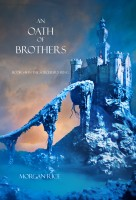 Morgan Rice - An Oath of Brothers (Book #14 in the Sorcerer's Ring)