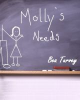 Cover for 'Molly's Needs'