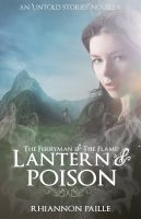 Cover for 'Lantern & Poison (The Ferryman + The Flame #1.5)'