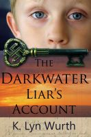 Cover for 'The Darkwater Liar's Account'