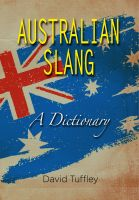 Cover for 'Australian Slang: A Dictionary'