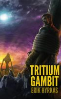Cover for 'Tritium Gambit'