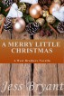 A Merry Little Christmas by Jess Bryant