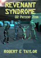 Cover for 'Revenant Syndrome: 02. Patient Zero'