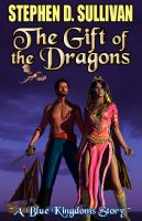 Cover for 'The Gift of the Dragons'