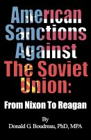 Cover for 'American Sanctions Against The Soviet Union From Nixon To Reagan'