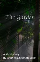 Cover for 'The Garden (A Short Story)'