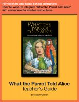 Cover for 'What the Parrot Told Alice: Teacher's Guide'