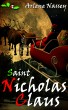 Saint Nicholas Claus by Arlene Nassey
