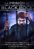 Cover for 'La prisión de Black Rock - Volumen 3'