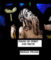 Cover for 'Poems of Spirit and Truth'