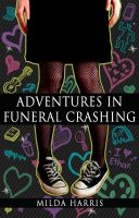 Cover for 'Adventures In Funeral Crashing (Funeral Crashing #1)'