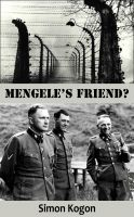 Cover for 'Mengele's Friend?'