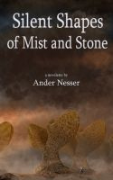 Cover for 'Silent Shapes of Mist and Stone'