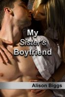 Cover for 'My Sister's Boyfriend (An erotic voyeur story)'