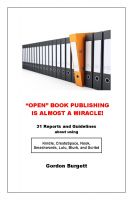 "Cover for '""Open"" Book Publishing is Almost a Miracle! (31 reports and guidelines)'"