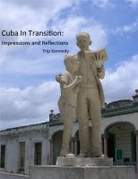 Cover for 'Cuba in Transition:  Impressions and Reflections'
