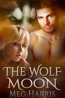 Cover for 'The Wolf Moon (an erotic paranormal romance) (The Wolf Ring)'