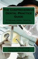 Cover for 'The Comprehensive Dental Practice Guide'