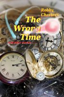 Cover for 'The Wrong Time'