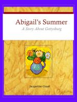 Cover for 'Abigail's Summer: A Story About Gettysburg'