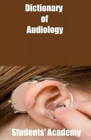 Cover for 'Dictionary of Audiology'
