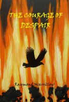 Cover for 'The Courage Of Despair'