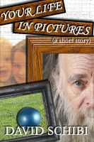 Cover for 'Your Life In Pictures'