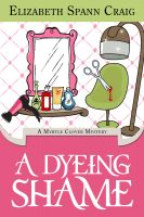 Cover for 'A Dyeing Shame'